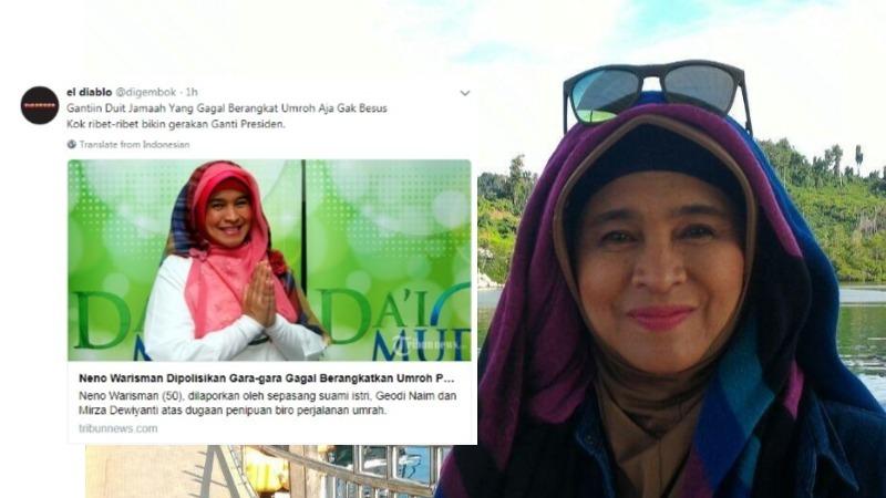 Neno Warisman Cetuskan #2019GantiPresiden, Netizen Ingatkan Kasus Penipuan Umroh